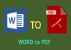 I will convert Word files to PDF with smart work.