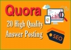 Give You Keyword related 20 Quora HQ answer for Targeted Traffic