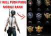I will push pubg mobile id rank to the conqueror fast