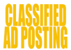 I will do 50 classified ad posting to top rated sites.