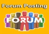 I can do 35 forum posting for your website