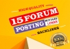 Create 15+ Niche Relevant Forum Posting with high DA Backlinks
