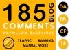 185 Blog Comment Dofollow Backlinks High DA PA google Rank Website Traffic Obl Low