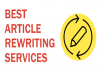 I will Rewrite, proofread and edit 1000 - 2000 words article or website content