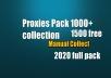 Proxies pack 1000+1500 Bonus Manual collection 2020 full pack