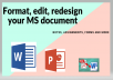 I will proofread and edit your documents with grammar checking