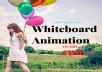I will create a custom premium whiteboard animation video