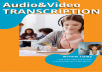 Audio and Video Transcription in less than 12hrs