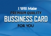 I will design premium quality business card for you