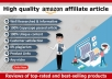 I will write 1000 words SEO friendly amazon affiliate articles
