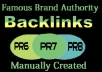 Manually Create 15 PR6 to PR8 Authority Backlinks on Famous Brands
