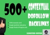 will do 500+ Contextual Dofollow Backlinks