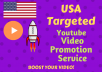 provide you USA Targeted video Promotion services