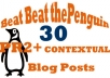 help You Beat the Penguin Update with 15 Contextual Posts on PR2 to PR4 Blogs