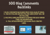 I will provide 500 Blog comments backlinks from high quality blogs