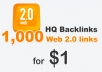 Get you 1,000 web 2.0 HQ backlinks