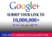 blast your link to 10,000,000 google plus members for $5