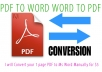 I will Convert your 1 page PDF to Ms Word Manually for
