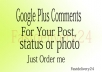 150 Google Plus Comments for your post, status or photo