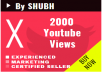 Start Instant 2000 Youtube Views fastly