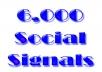 6,000 Social Signals for more SEO presence