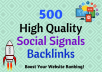 500 HQ PR9-PR10 Social Signals Backlink Monster Pack from the 2 BEST Social Media website