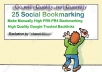 Manually Build 25 Social Bookmarking from HIGH PR9-PR4 Domains