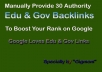 Manually Provide 15 Edu & Gov High Authority Backlinks