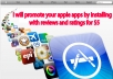 I have great experience apps promoting by download for $10