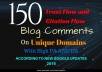 do 150 unique trust flow and citation flow blog comments with high da