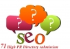 71 High PR Directory submission fast delivery and best service.