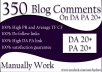 350 Blog Comments On High DA and PA Sites