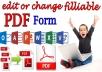 Edit PDF files or Create fillable PDF form