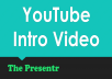 [Exclusive] Get 2 YouTube Intro Videos
