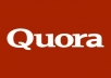 Get targeted traffic Your Website By High Quality Quora Answers