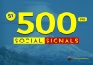 500+ Mixed Social Post Promotions and Signals Boost - Social Signals Backlinks