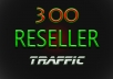 make you Web Traffic RESELLER - up to 300
