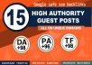 15 guest post on high DA +91 and traffic sites like Medium, Quora , ....etc