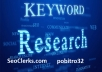 Research high search volume and low competition keywords for your business site