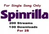 single 200 play + 100 download for spinrilla single track song streams