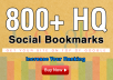 800+ social bookmarks to your site within a day