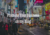 Promote your business, app, product on my blog