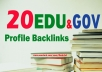 Build 20 EDU/GOV Profile backlinks All Unique domains