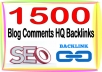 Do You 1500 HQ. Blog comments PR7 to PR10 Backlinks Boost SEO Ranking