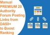 Get You ULTRA Manual PREMIUM 20 Authority Forum Posting Links from DA50+ to Boost Ranking Website Improving