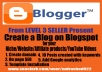 Crate a Professional look Blog-spot site with 10 relevant posts for your website