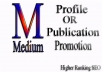 Skyrocket promote To Your Medium Publication OR Profle link for Higher RANKINGS SEO