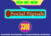 SEO Quality Backlinks, Provide 3300 Social Signals