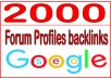 give you 2000 HQ PR Forum Profiles backlink