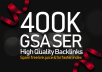 400,000 GSA SER Backlinks For Increase Link Juice and Faster Index on Google